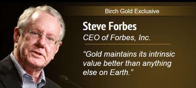 birch gold endorsement from steve forbes